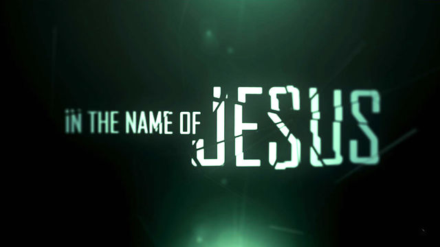 Image result for In the name of Jesus Christ